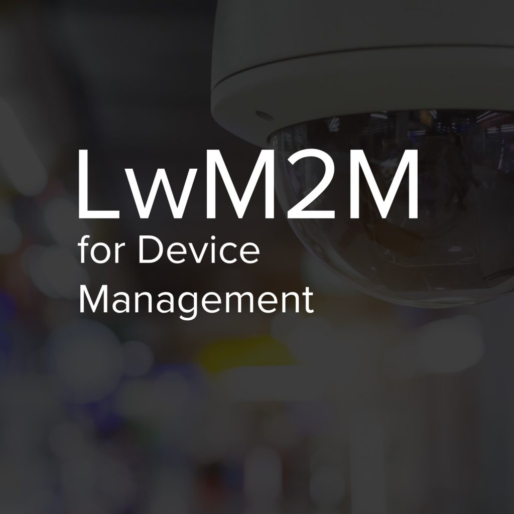 Device Management with Lightweight M2M (LwM2M) and a note on MQTT