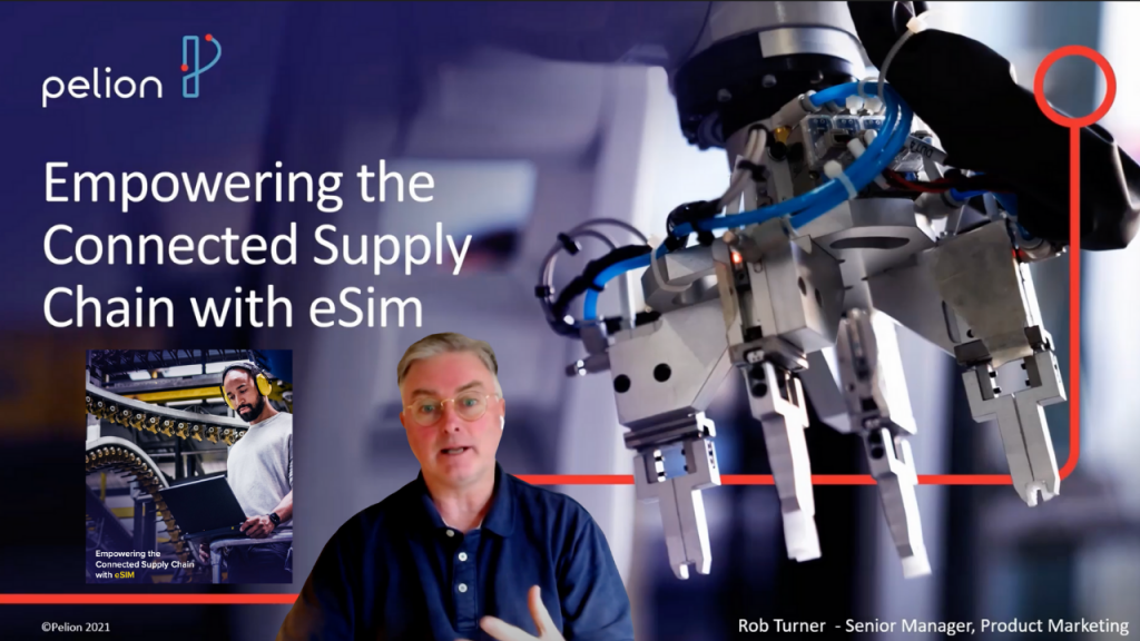 Pelion eSim: Empowering the Connected Supply Chain with IoT